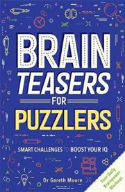 Brain Teasers For Puzzlers | Paperback Book