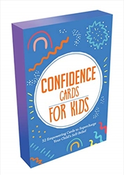 Confidence Cards for Kids: 52 Empowering Cards to Supercharge Your Child's Self-belief | Merchandise