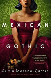 Mexican Gothic   Paperback Book