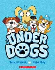 Underdogs: Ruff And Ready #1   Paperback Book