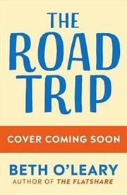The Road Trip   Hardback Book