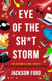Eye of the Sh*t Storm: A Frost Files novel   Paperback Book