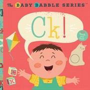 Baby Babbles C/k   Board Book