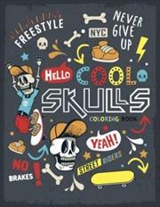 Foil Skulls Colouring - Cool Skulls   Colouring Book