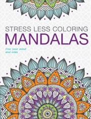 Mandalas Adult Colouring: Stress Less | Colouring Book