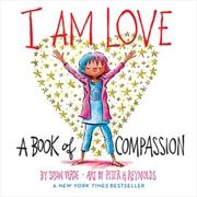 I Am Love   Board Book