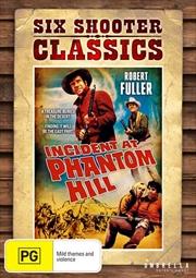 Incident At Phantom Hill | Six Shooter Classics | DVD