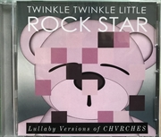 Lullaby Versions Of Chvrches | CD