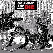 Go Ahead And Die | CD