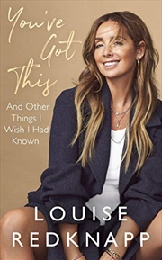 You've Got This: And Other Things I Wish I Had Known   Hardback Book