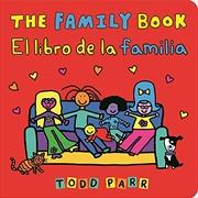 The Family Book / El libro de la familia (Spanish Edition)   Board Book