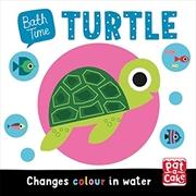 Turtle (Bath Time) | Books