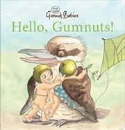Hello Gumnuts Board Book (May Gibbs) [Board book]   Board Book
