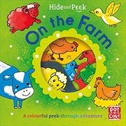 On the Farm (Hide and Peek)   Board Book