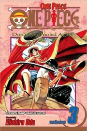 One Piece, Vol. 3: Don't Get Fooled Again   Paperback Book