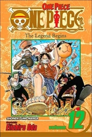 One Piece, Vol. 12: The Legend Begins   Paperback Book