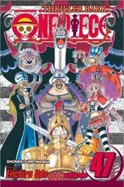 One Piece, Vol. 47 (47)   Paperback Book