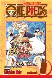 One Piece, Vol. 8: I Won't Die   Paperback Book