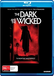 Dark And The Wicked, The | Blu-ray