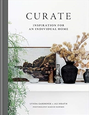 Curate: Inspiration for an Individual Home | Hardback Book
