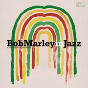 Bob Marley In Jazz: A Jazz Tri | Vinyl