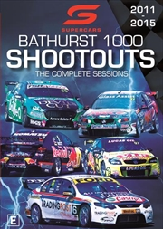 Supercars Bathurst 1000 Shoot Outs | Complete Sessions 2011-2015 | DVD