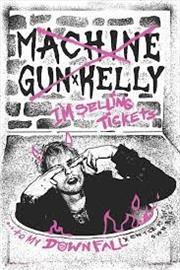 Machine Gun Kelly Downfall Poster | Merchandise