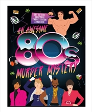 An Awesome 80's Murder Mystery Game | Merchandise
