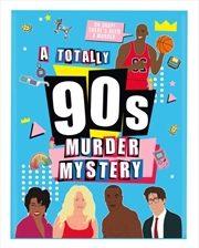 A Very 90's Murder Mystery Game | Merchandise