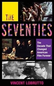 Seventies - Decade That Changed American Film Forever | Hardback Book