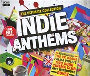 Indie Anthems - Ultimate Collection | CD
