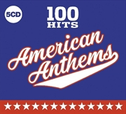 100 Hits: American Anthems | CD