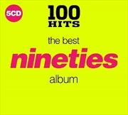 100 Hits: Best 90s Album | CD