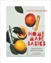 Home Made Basics - Simple Recipes, Made from Scratch | Hardback Book