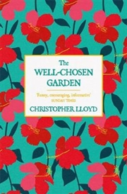 Well Chosen Garden | Paperback Book