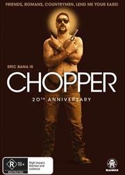 Chopper - 20th Anniversary Edition | DVD