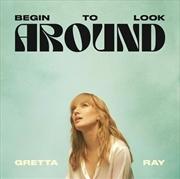 Begin To Look Around (SIGNED COPY) | Vinyl