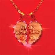 star-crossed   CD