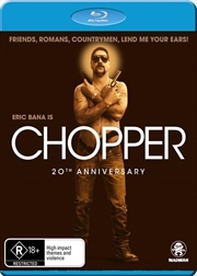 Chopper - 20th Anniversary Edition | Blu-ray