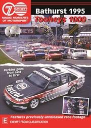 Magic Moments Of Motorsport - 1995 Tooheys 1000 | DVD