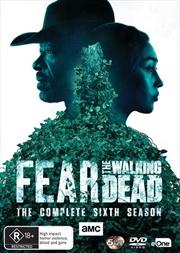 Fear The Walking Dead - Season 6 | DVD