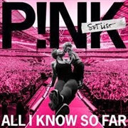 All I Know So Far - Setlist | Vinyl
