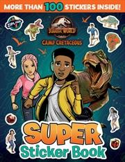 Jurassic World Camp Cretaceous Sticker Book      Paperback Book