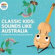 Classic Kids - Sounds Like Australia | CD