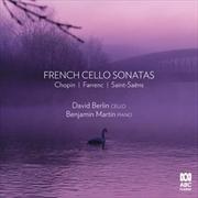 French Cello Sonatas - Chopin/Farrenc/Saint-Saens | CD