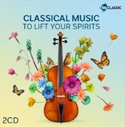 Classical Music To Lift Your Spirits | CD