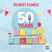 Play School: 50 Best Songs | CD