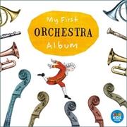My First Orchestra Album | CD