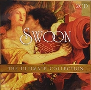 Swoon- The Ultimate Collection   CD