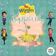 Wiggles - Big Ballet Day | CD